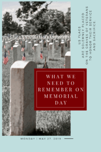 What We Need to Remember on Memorial Day